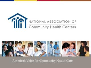 America�s Voice for Community Health Care