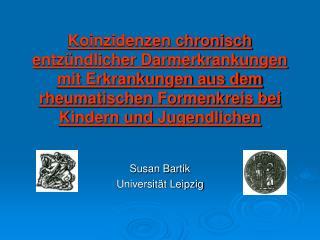 Susan Bartik Universität Leipzig