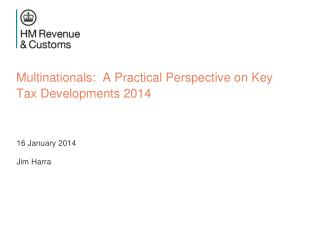 Multinationals:  A Practical Perspective on Key Tax Developments 2014