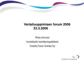 Vertailuoppimisen forum 2006                     23.3.2006
