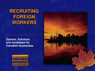 RECRUITING FOREIGN WORKERS