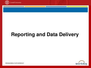 Reporting and Data Delivery