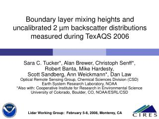 Working Group on Space-Based Lidar Winds, Monterrey, CA February 4-7, 2008