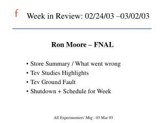 Week in Review: 02/24/03 –03/02/03