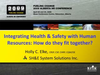 Integrating Health & Safety with Human Resources: How do they fit together?