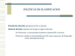 POLITICAS DE PLANIFICACION