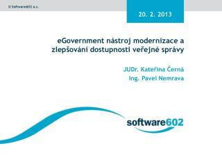 eGovernment  nástroj modernizace a zlepšování dostupnosti veřejné správy