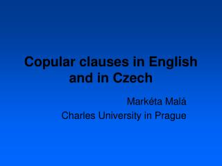 Copular clauses in English and in Czech