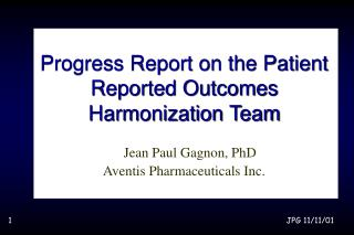 Progress Report on the Patient Reported Outcomes Harmonization Team