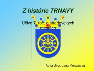 Z histórie TRNAVY