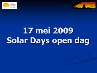 17 mei 2009 Solar Days open dag