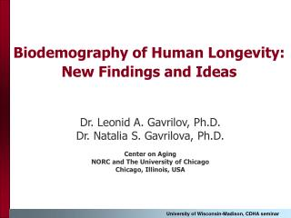 Biodemography of Human Longevity:  New Findings and Ideas