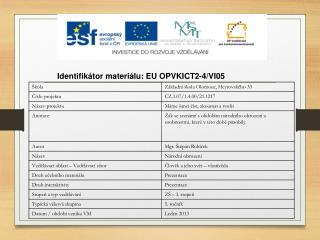 Identifikátor materiálu: EU OPVKICT2-4/Vl05