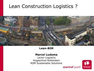 Lean Construction Logistics ?