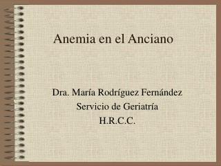 Anemia en el Anciano