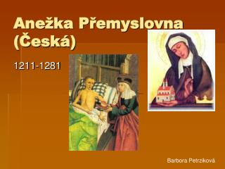 Anežka Přemyslovna (Česká)