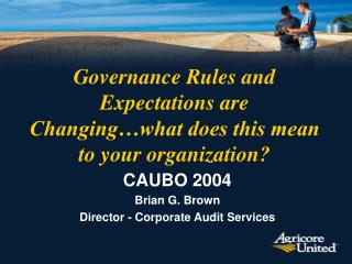 Governance Rules and Expectations are Changing…what does this mean to your organization?
