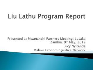 Liu  Lathu  Program Report