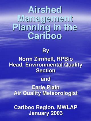 Airshed Management Planning in the Cariboo