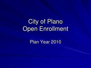 City of Plano Open Enrollment