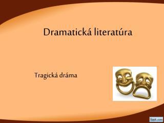 Dramatická literatúra