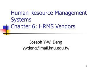 Human Resource Management Systems Chapter 6: HRMS Vendors