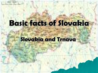 Basic facts of Slovakia