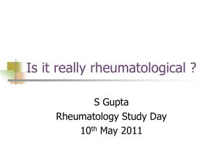 Is it really rheumatological ?