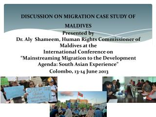 DISCUSSION ON MIGRATION CASE STUDY OF MALDIVES  Presented by