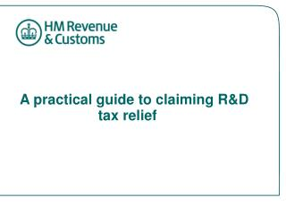 A practical guide to claiming R&D 			tax relief