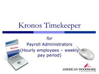 Kronos Timekeeper