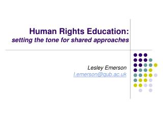 Human Rights Education: setting the tone for shared approaches