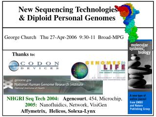 New Sequencing Technologies & Diploid Personal Genomes