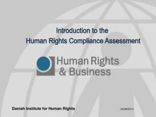 Introduction to the  Human Rights Compliance Assessment