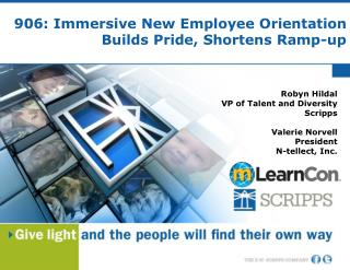 906: Immersive New Employee Orientation Builds Pride, Shortens Ramp-up