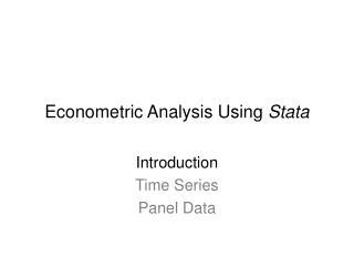 Econometric Analysis Using Stata