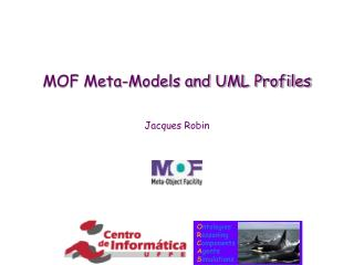 MOF Meta-Models and UML Profiles