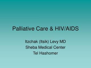 Palliative Care & HIV/AIDS