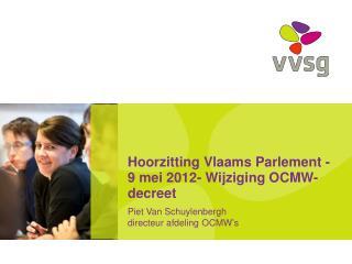 Hoorzitting Vlaams Parlement - 9 mei 2012- Wijziging OCMW-decreet