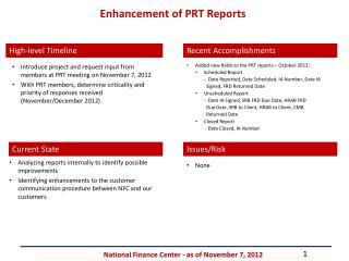 Enhancement of PRT Reports