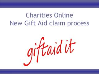 Charities Online New Gift Aid claim process
