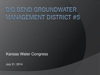 Big Bend Groundwater Management District #5