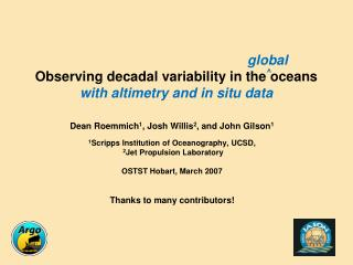 global Observing decadal variability in the oceans with altimetry and in situ data