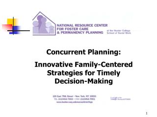 Concurrent Planning: Innovative Family-Centered Strategies for Timely Decision-Making