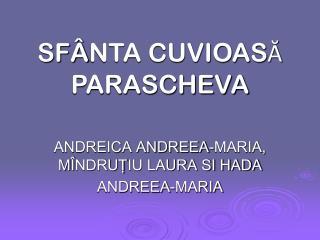 SF Â NTA CUVIOAS Ă  PARASCHEVA