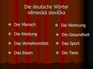 Die deutsche Wörter německá slovíčka