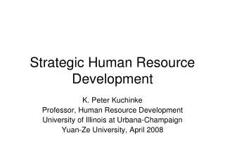 Strategic Human Resource Development