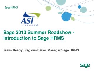 Sage 2013 Summer Roadshow -  Introduction to Sage HRMS