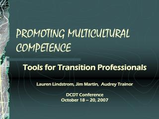 PROMOTING MULTICULTURAL COMPETENCE