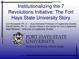 Institutionalizing the 7 Revolutions Initiative: The Fort Hays State University Story